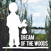 Dream Of The Woods