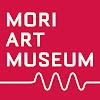 Mori Art Museum 森美術館