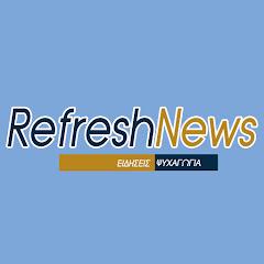 Refresh News
