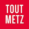 Tout Metz