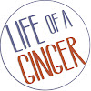 Life of a Ginger