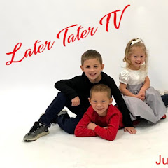 Later Tater TV