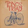 Tonos Triad