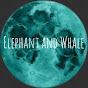 Elephant and Whale