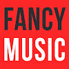 FANCYMUSIC