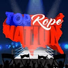 Top Rope Nation Podcast
