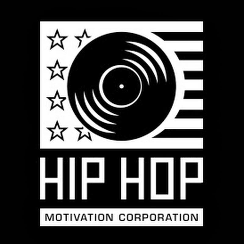 Hip Hop Motivation
