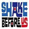 Shake Beforeus