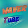 Waver Tube