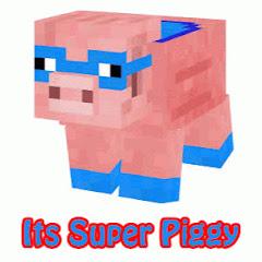 Its Super Piggy