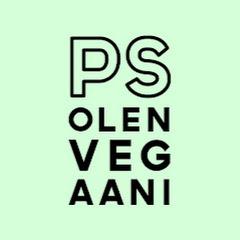 PS Olen vegaani