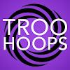 Troo Hoops