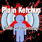 PlainKetchup