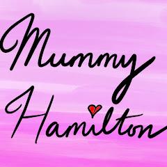 Mummy Hamilton