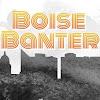 Boise Banter