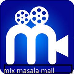 MIX MASALA MAIL