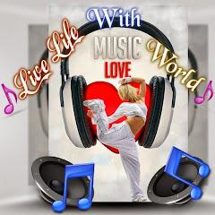 LiveLifeWith MusicWorld