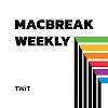 MacBreak Weekly