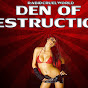 DenOfDestruction