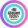 Mr ASquare Tech