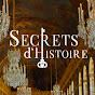 Ref: Secrets d histoire officiel