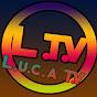 L.U.C.A T.V