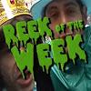 Reek of the Week