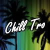 Chill Tro