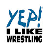 YEP! I Like Wrestling