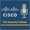 CiscoTACSecurityShow