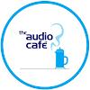 The Audio Café