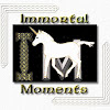 Immortal Moments Art