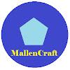 MallenCraft