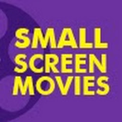 Small Screen Movies