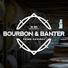 Bourbon & Banter