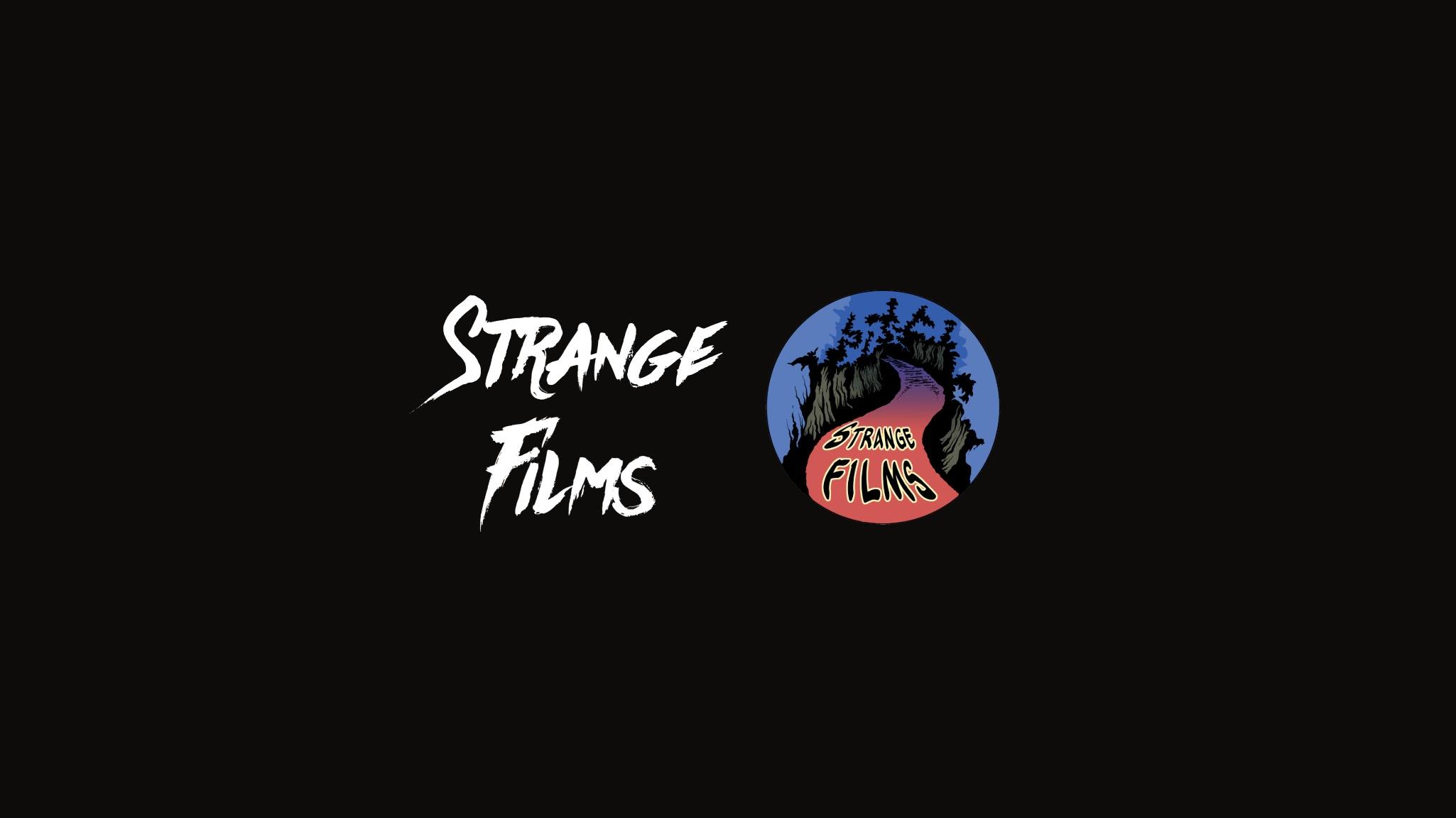 STRANGE FILMS