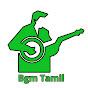 Bgm Tamil