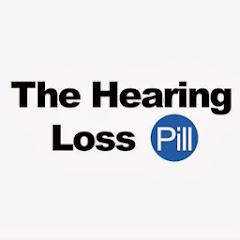 The Hearing Loss Pill