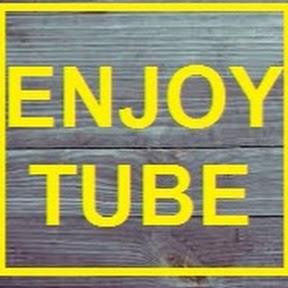 استمتع بحياتك ENJOY TUBE