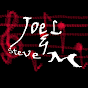 JoeL SteveM