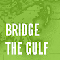 Bridge The Gulf Project