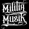 Militia Muzik