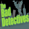 The Bad Detectives