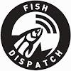 Fish Dispatch