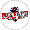 Mixtape Comedy Show
