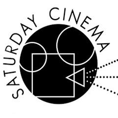 Saturday Cinema