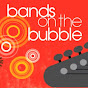 bandsonthebubble
