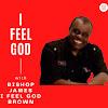 James I Feel God Brown
