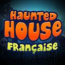 Haunted House Française