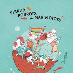 katxiporretaTB - Pirritx, Porrotx eta Marimotots